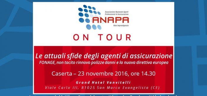 """Invito all'evento ANAPA ON TOUR – """"Le attuali opportunità e criticità degli agenti di assicurazione"""" – Caserta, 23 novembre 2016."""