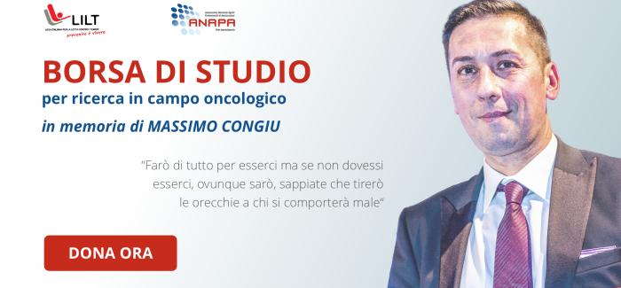 Borsa di Studio per ricerca in campo oncologico in memoria di MASSIMO CONGIU