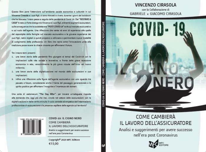 """""""Covid-19: il Cigno Nero. Come cambierà il lavoro dell'Assicuratore"""". L'ultimo libro di Vincenzo Cirasola."""